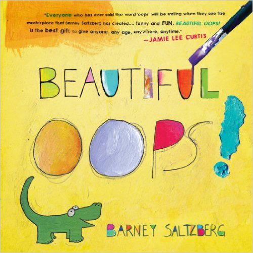 Beautiful Oops! – Barney Saltzberg