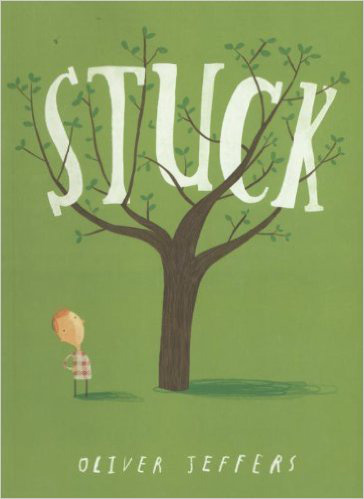 Stuck – Oliver Jeffers
