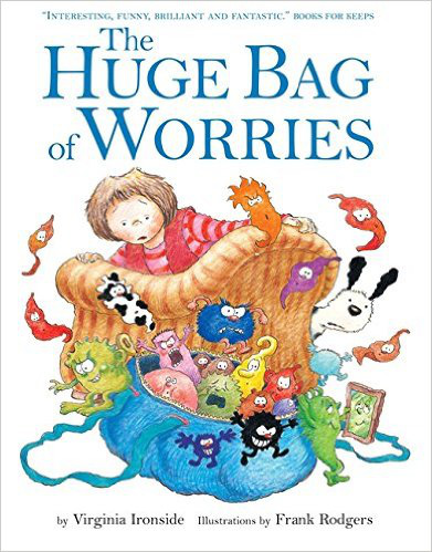 The Huge Bag of Worries - Virginia Ironside