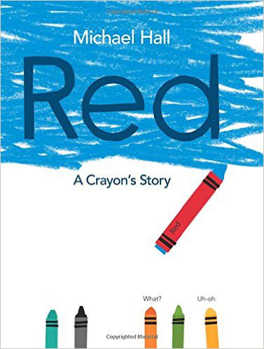 Red: A Crayon's Story – Michael Hall