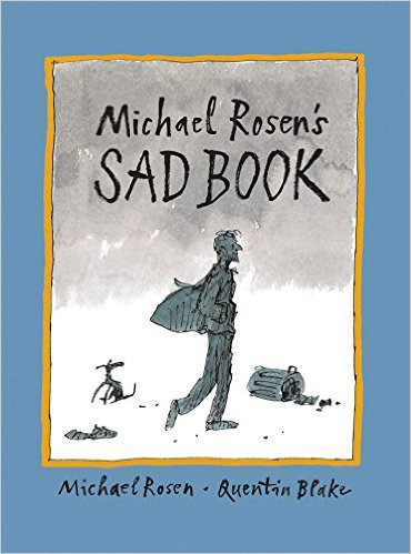 Michael Rosen's Sad Book – Michael Rosen