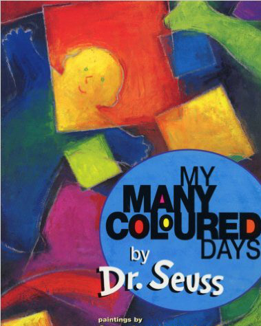 My Many Coloured Days – Dr Seuss