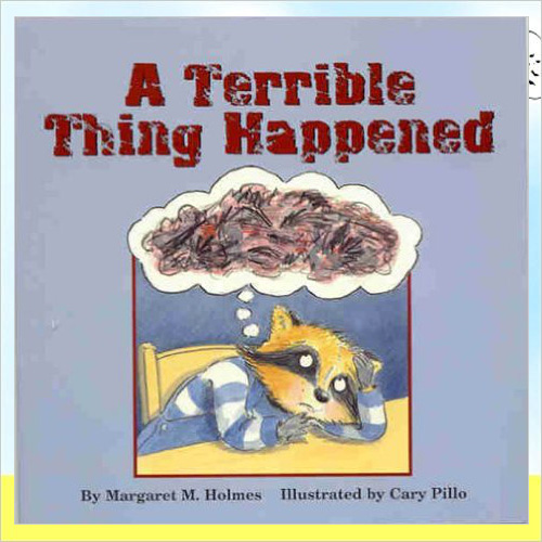 A Terrible Thing Happened - Margaret M. Holmes